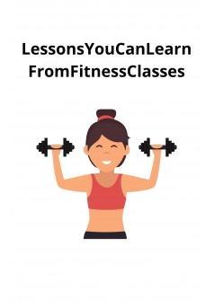 LessonsYouCanLearnFromFitnessClasses - Couverture Ebook auto édité