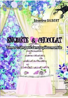 Enquête et chocolat  - Couverture de livre auto édité