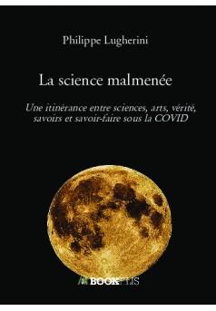 La science malmenée - Couverture de livre auto édité