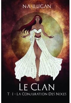 Le Clan - Tome 1 - Couverture de livre auto édité