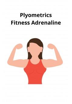 Plyometrics Fitness Adrenaline - Couverture Ebook auto édité