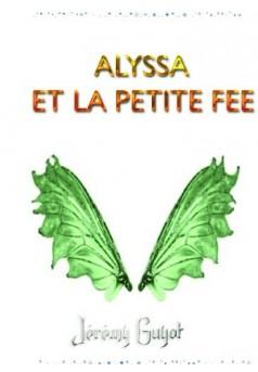 Alyssa Et la petit fée - Couverture de livre auto édité