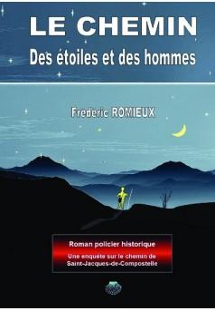 LE CHEMIN - DES ETOILES ET DES HOMMES - Couverture de livre auto édité