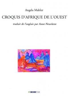 CROQUIS D'AFRIQUE DE L'OUEST - Couverture de livre auto édité