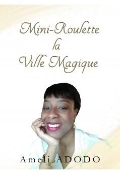 """""""Mini-Roulette"""", La Ville Magique - Couverture Ebook auto édité"""