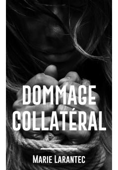 Dommage Collatéral - Couverture Ebook auto édité