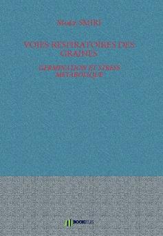 VOIES RESPIRATOIRES DES GRAINES - Couverture de livre auto édité
