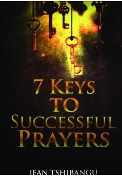 7 KEYS TO SUCCESSFUL PRAYERS - Couverture de livre auto édité