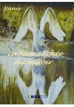 La face cachée du miroir - Couverture de livre auto édité