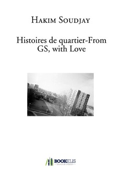 Histoires de quartier-From GS, with Love