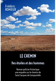 LE CHEMIN - DES ETOILES ET DES HOMMES - Couverture Ebook auto édité