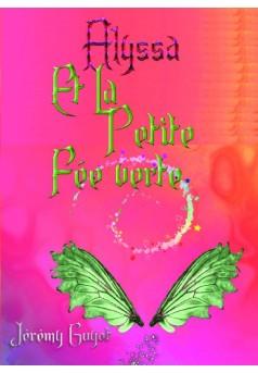 Alyssa Et la petit fée Verte - Couverture de livre auto édité