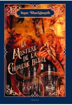 Le Mystère de la Chimère Bleue - Couverture de livre auto édité