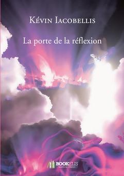 La porte de la réflexion - Couverture de livre auto édité