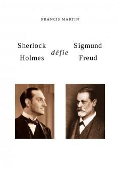 Sherlock Holmes défie Sigmund Freud - Couverture de livre auto édité