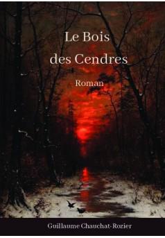Le Bois des Cendres - Couverture de livre auto édité
