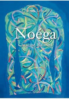Noéga, Christine, Kristina - Couverture de livre auto édité