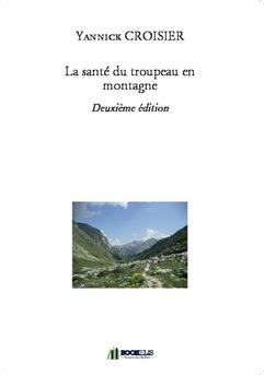 La santé du troupeau en montagne - Couverture de livre auto édité