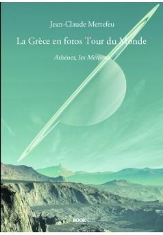 La Grèce en fotos Tour du Monde - Couverture de livre auto édité