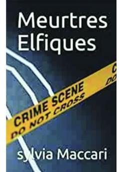 Meurtres Elfiques - Couverture de livre auto édité