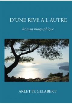 D'UNE RIVE A L'AUTRE - Couverture de livre auto édité