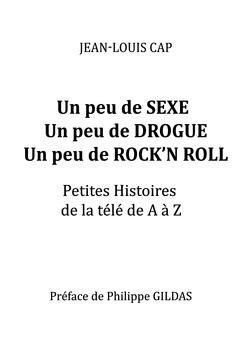 Un peu de Sexe, un peu de Drogue, un peu de Rock'N Roll - Couverture Ebook auto édité