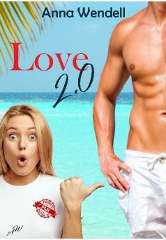 Love 2.0 - Couverture de livre auto édité