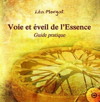 """Guide pratique """"Voie et éveil de l'Essence"""""""