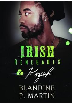 Irish Renegades - 3. Keziah - Couverture de livre auto édité