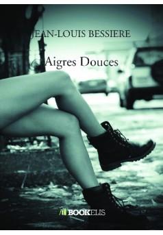 Aigres - Couverture de livre auto édité