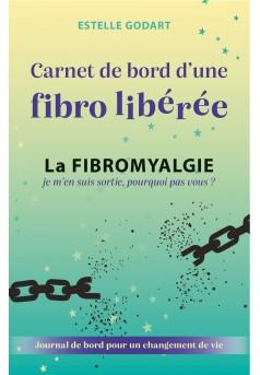 Carnet de bord d'une fibro libérée - Couverture Ebook auto édité