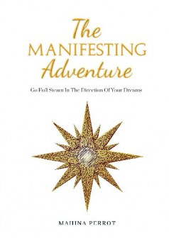 The MANIFESTING Adventure - Couverture de livre auto édité