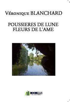 POUSSIERES DE LUNE  FLEURS DE L'AME