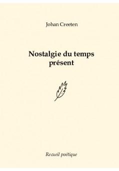 Nostalgie du temps présent - Couverture de livre auto édité