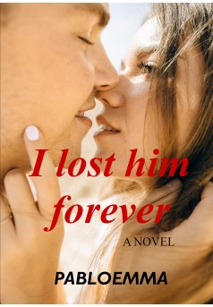 I lost him forever - Couverture Ebook auto édité