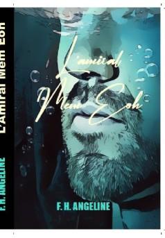 L'Amiral Mem Eoh - Couverture de livre auto édité