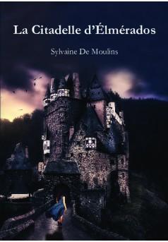 La Citadelle d'Élmérados - Couverture de livre auto édité