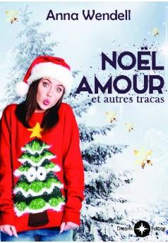 Noël, amour et autres tracas - Couverture de livre auto édité