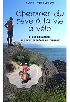 Cheminer du rêve à la vie à vélo - Couverture Ebook auto édité