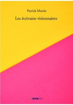 Les écrivains visionnaires - Couverture de livre auto édité