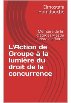 L'action de Groupe à la lumière du droit de la concurrence  - Couverture Ebook auto édité