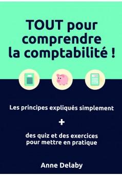 TOUT pour comprendre la comptabilité ! - Couverture de livre auto édité