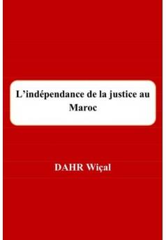 L'indépendance de la justice au Maroc - Couverture Ebook auto édité