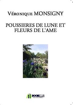 POUSSIERES DE LUNE ET FLEURS DE L'AME