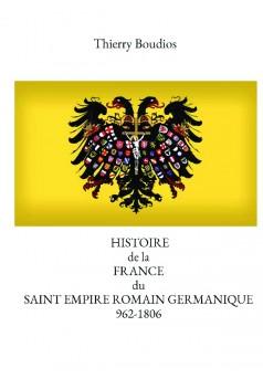 Dictionnaire d'histoire de la France du Saint Empire Romain Germanique - Couverture de livre auto édité
