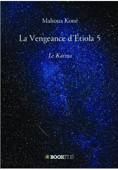 La Vengeance d'Étiola 5 - Couverture de livre auto édité