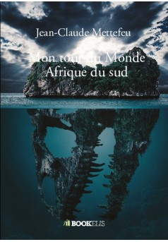 Mon tour du Monde Afrique du sud - Couverture de livre auto édité