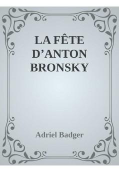 La fête d'Anton Bronsky - Couverture Ebook auto édité