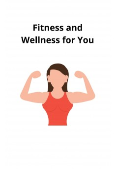 Fitness and Wellness for You - Couverture Ebook auto édité