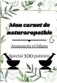 MON carnet de naturopathie Anamnèse et bilans  - Couverture de livre auto édité